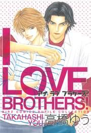 I LOVE BROTHERS!